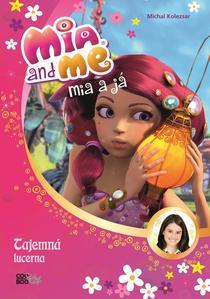 Obrázok Mia a já Tajemná lucerna