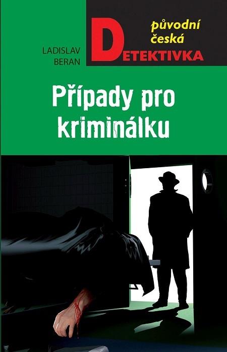 Případy pro kriminálku - Ladislav Beran