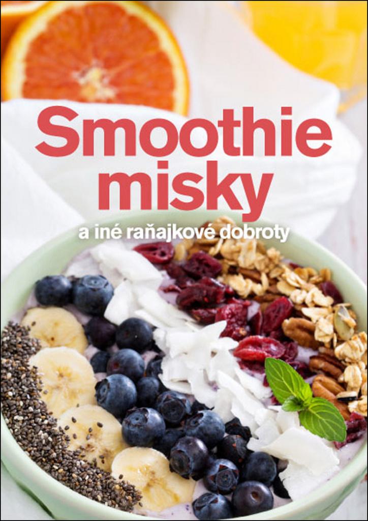 Smoothie misky a iné raňajkové dobroty - Andrea Malá