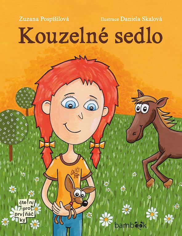 Kouzelné sedlo - Zuzana Pospíšilová, Daniela Skalová