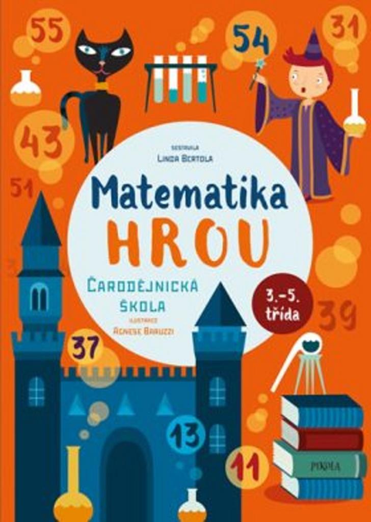 Matematika hrou Čarodějnická škola - Linda Bertola