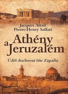 Obrázok Athény a Jeruzalém, úděl duchovní říše Západu