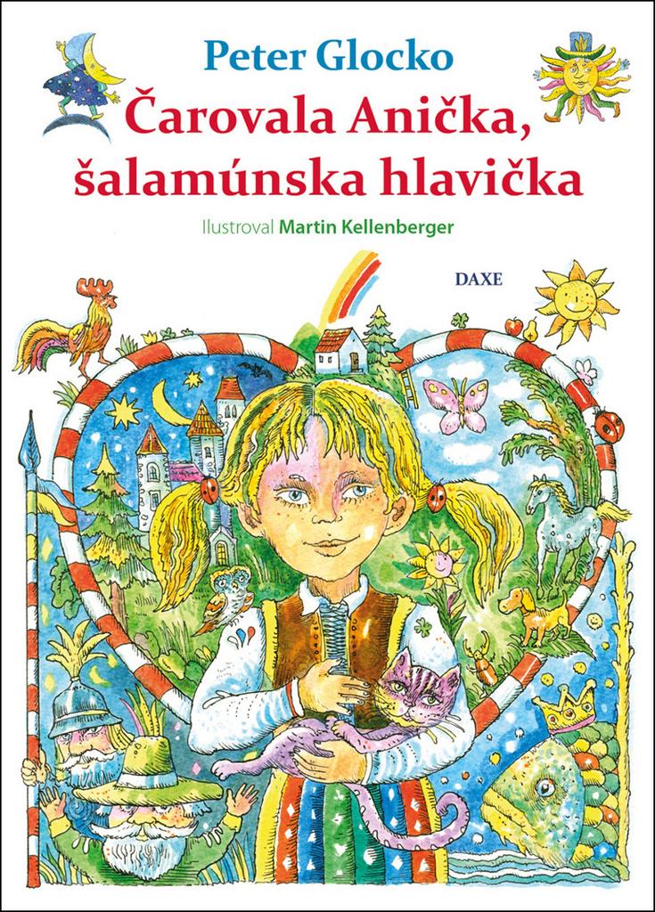 Čarovala Anička, šalamúnska hlavička - Peter Glocko