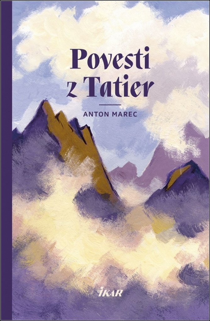 Povesti z Tatier - Anton Marec