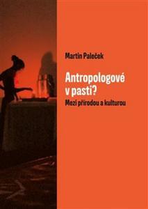 Obrázok Antropologové v pasti?