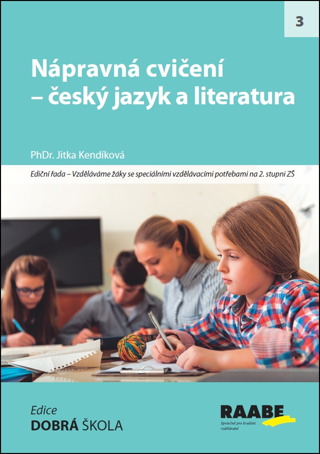 Nápravná cvičení - český jazyk a literatura - PhDr. Jitka Kendlíková