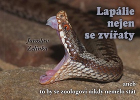 Lapálie nejen se zvířaty - Jaroslav Zelinka