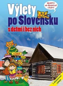 Obrázok Výlety po Slovensku S deťmi i bez nich (3. aktualizované vydanie)
