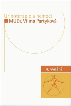Urinoterapie a nemoci - MUDr. Vilma Partyková