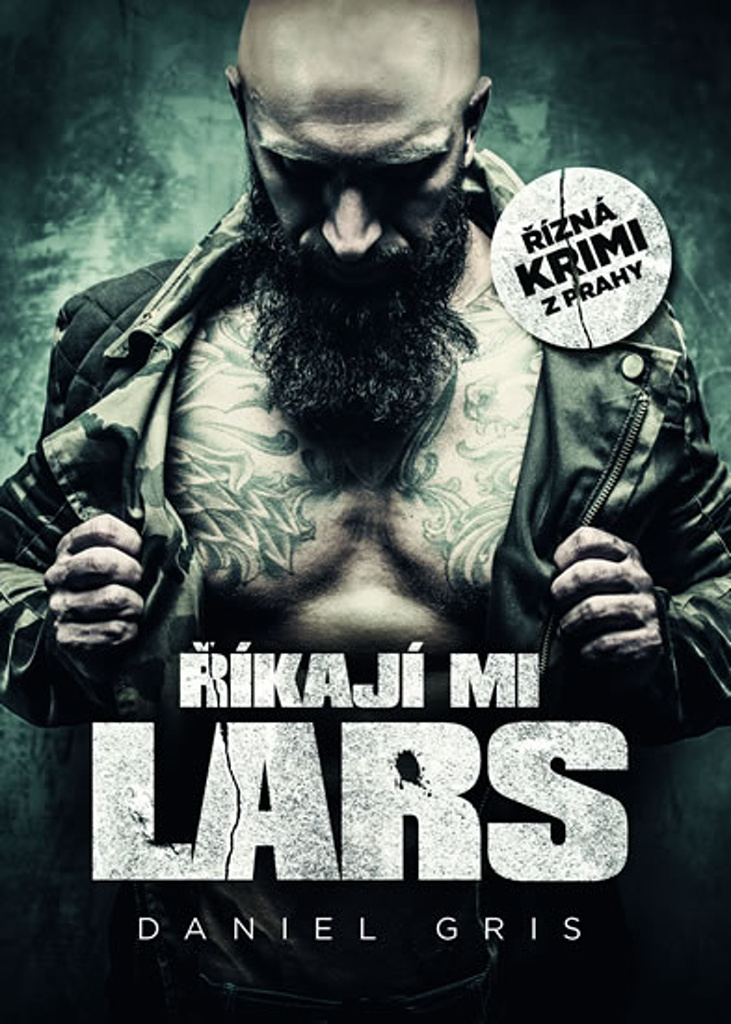Říkají mi Lars (1. díl) - Daniel Gris
