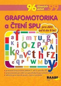 Grafomotorika a čtení SPU pro děti od 6 do 9 let