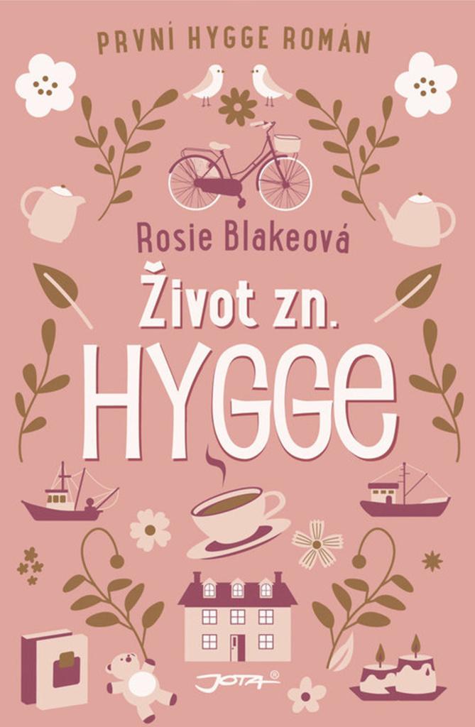 Život zn. Hygge - Rosie Blake