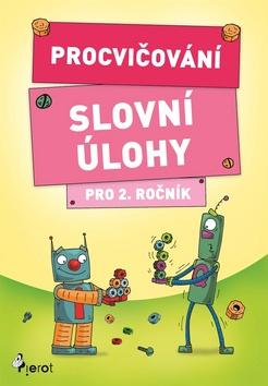Procvičování Slovní úlohy pro 2. ročník - Petr Šulc