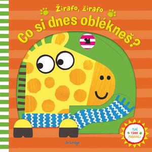 Obrázok Žirafo, žirafo Co si dnes oblékneš?