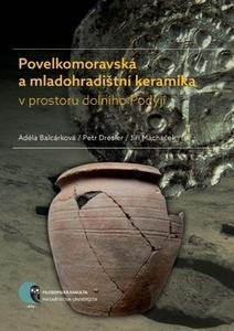 Obrázok Povelkomoravská a mladohradištní keramika v prostoru dolního Podyjí