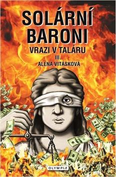 Solární baroni Vrazi v taláru - Alena Vitásková