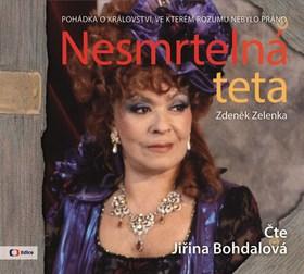 Nesmrtelná teta (Čte Jiřina Bohdalová) - Zdeněk Zelenka