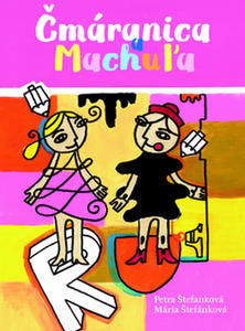 Obrázok Čmáranica a Machuľa
