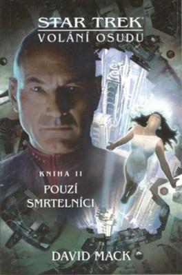 Obrázok Star Trek Volání osudu Pouzí smrtelníci
