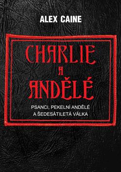 Charlie a Andělé - Alex Caine