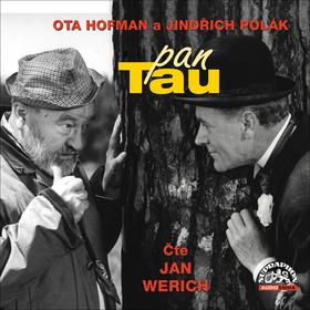 Pan Tau - Jan Werich, Jindřich Polák, Ota Hofman