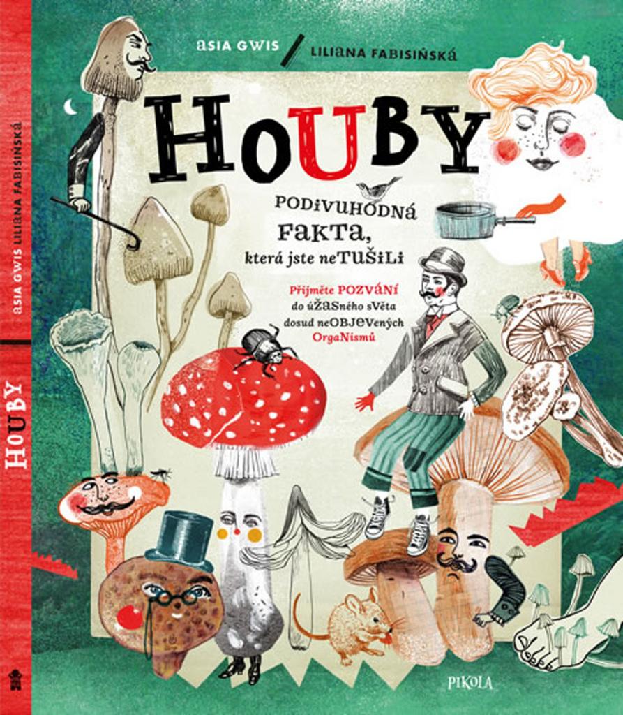 Houby - Liliana Fabisinská