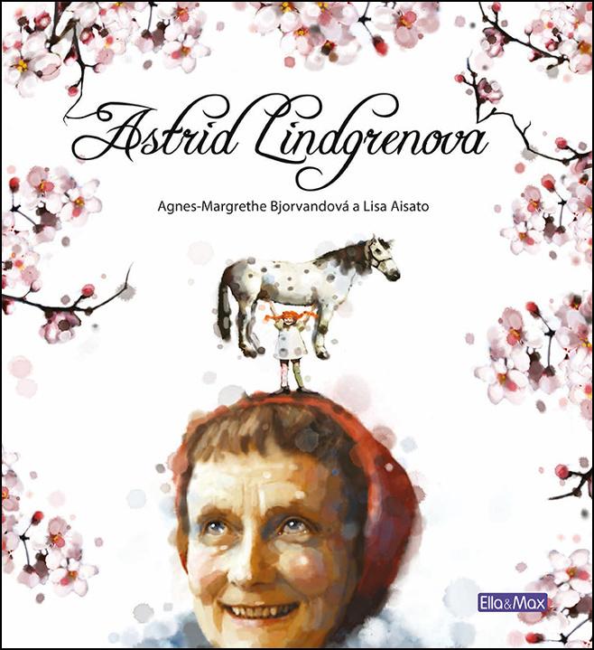Astrid Lindgrenová - Agnes-Margrethe Bjorvandová