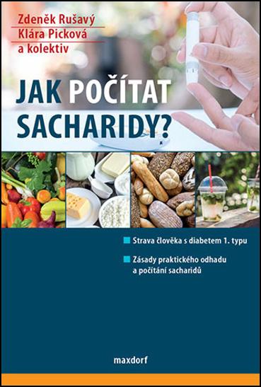 Jak počítat sacharidy? - Zdeněk Rušavý, MUDr. Klára Picková