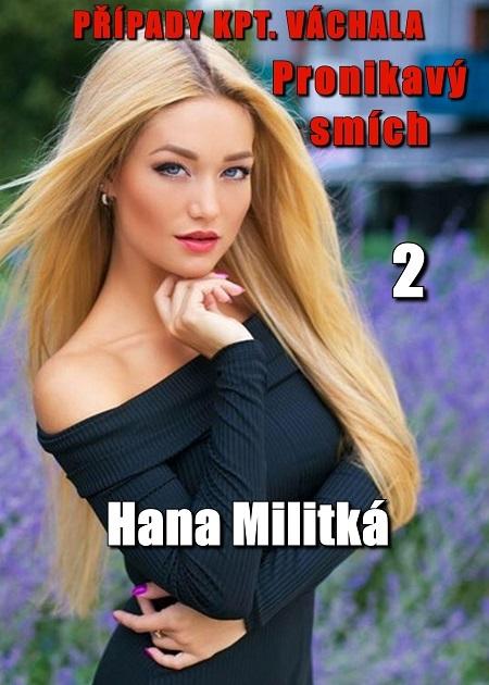 Případy kpt. Váchala 2 - Hana Militká