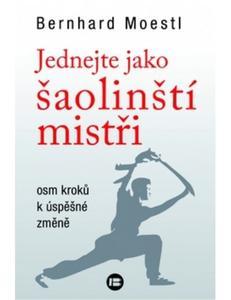 Obrázok Jednejte jako šaolinští mistři