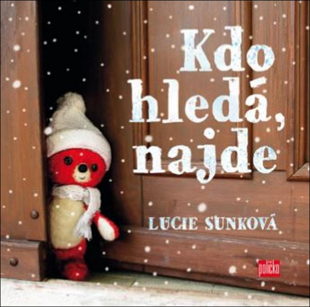 Kdo hledá, najde - Lucie Sunková