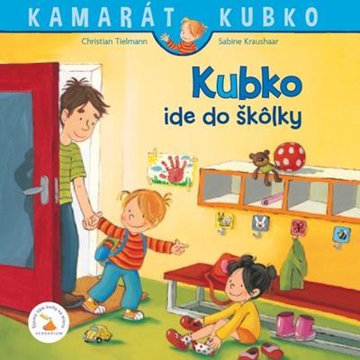 Obrázok Kubko ide do škôlky (Kamarát Kubko 1. diel)
