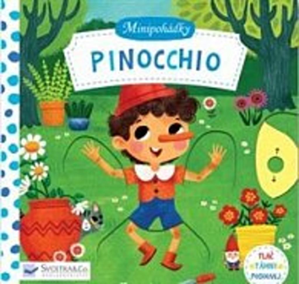 Minipohádky Pinocchio - Miriam Bos