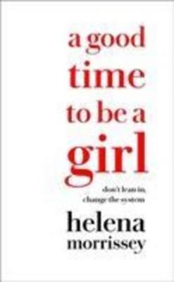 Obrázok A Good Time To Be A Girl