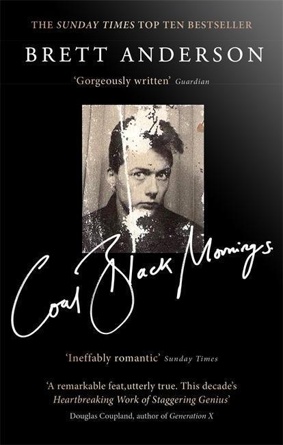 Coal Black Mornings - Brett Anderson