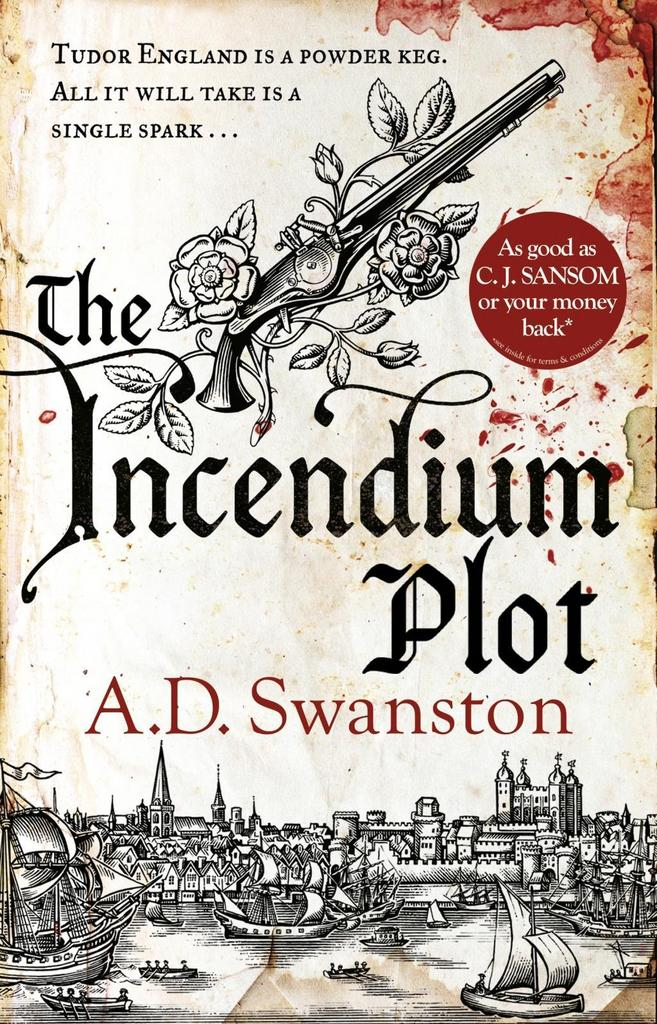 The Incendium Plot - A. D. Swanston