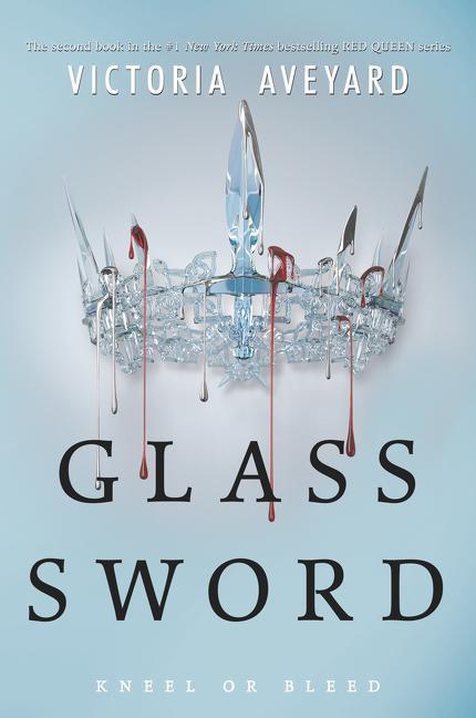 Red Queen 02. Glass Sword - Victoria Aveyard