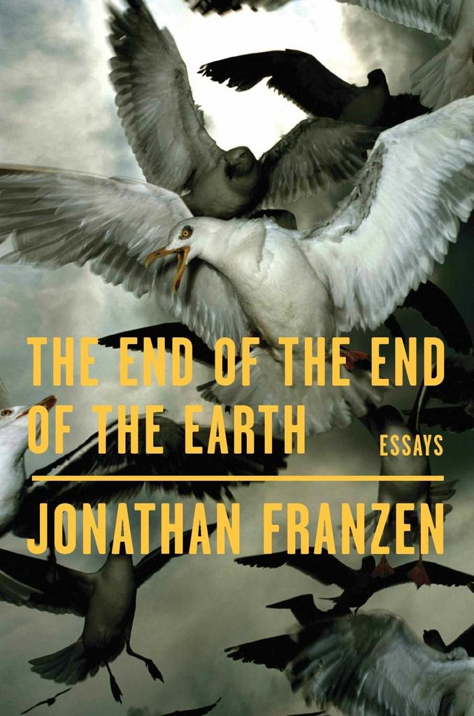 The End of the Earth - Jonathan Franzen