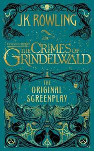 Obrázok Fantastic Beasts: The Crimes of Grindelwald - The Original Screenplay