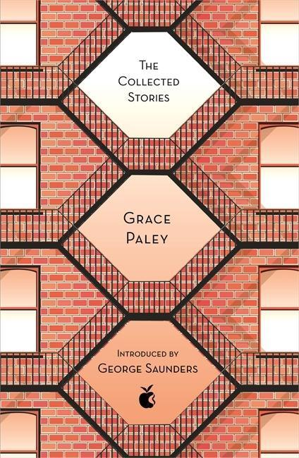 The Collected Stories of Grace Paley - Grace Paley