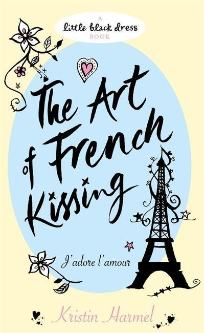 The Art of French Kissing - Kristin Harmel