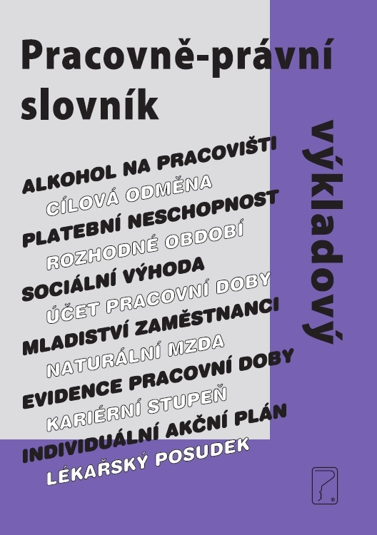 Pracovně-právní výkladový slovník