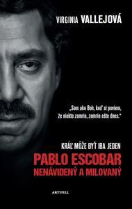 Obrázok Pablo Escobar Nenávidený a milovaný