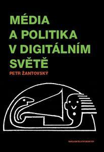 Obrázok Média a politika v digitálním světě