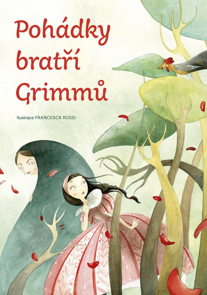 Pohádky bratří Grimmů - Jacob Grimm, Wilhelm Grimm