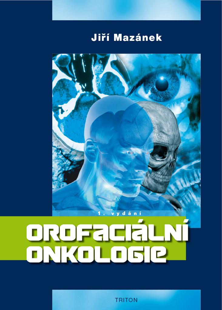 Orofaciální onkologie - Jiří Mazánek