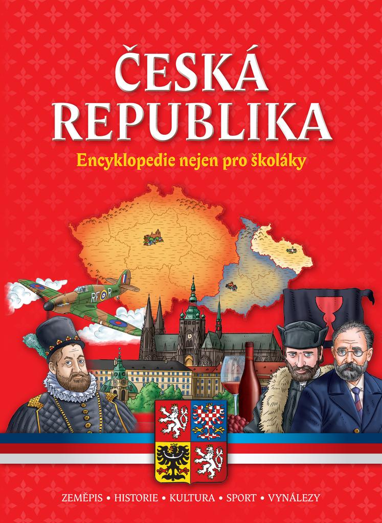 Česká republika Encyklopedie nejen pro školáky