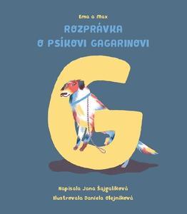 Obrázok Ema a Max Rozprávka o psíkovi Gagarinovi