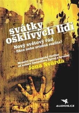 Svátky ošklivých lidí - John Svärd