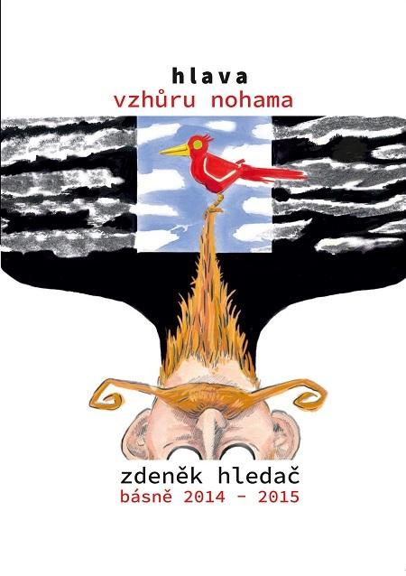 Hlava vzhůru nohama - Zdeněk Hledač